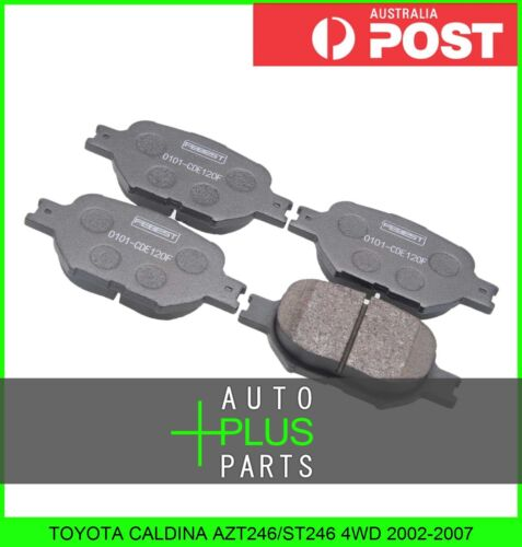 Disc Brake Pad Kit Fits TOYOTA CALDINA AZT246//ST246 4WD 2002-2007 Front
