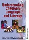 Understanding Children's Language and Literacy by Penny Mukherji, Teresa O'Dea (Paperback, 2000)