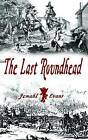 The Last Roundhead by Jemahl Evans (Paperback, 2015)
