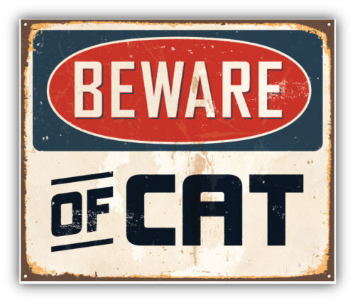 Beware Of Cat Vintage Metal Sign Car Bumper Sticker Decal 5/'/' x 4/'/'