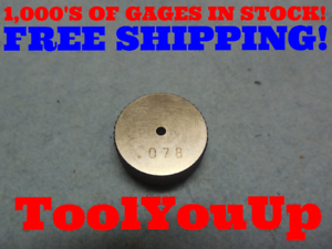 .078 SMOOTH PLAIN BORE RING GAGE .078125 .000125 UNDERSIZE 5//64 TOOLING TOOL