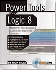 Power Tools for Logic Pro 9: Master Apple's Full-featured Digitial Audio Workstation Software by Rick Silva (Paperback, 2010)