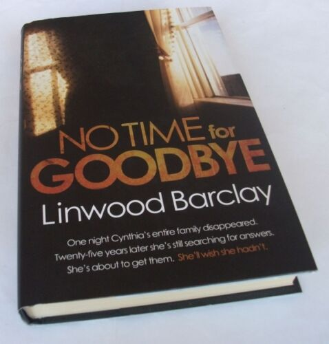 1 of 1 - Linwood Barclay: NO TIME FOR GOODBYE. SIGNED 1st. EDITION. Orion , 2008. 1/5