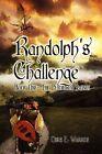 Randolph's Challenge by Chris Warren (Hardback, 2009)