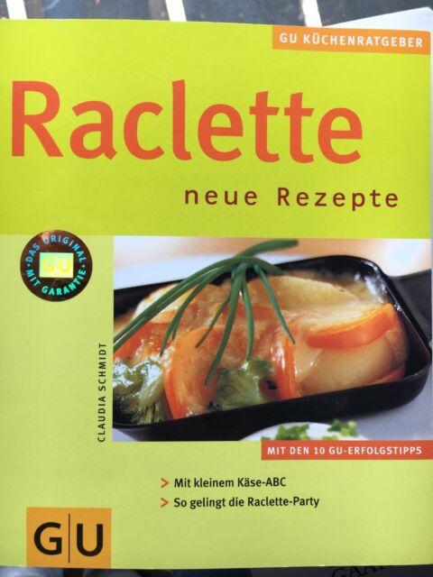 Raclette. GU Küchen-Ratgeber von Claudia Schmidt (2004, Taschenbuch)