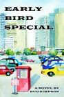 Early Bird Special 9780595369706 by Bud Simpson Paperback