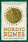 Nordic Runes: Understanding Casting and Interpreting the Ancient Viking Oracle by Paul Rhys Mountford (Paperback, 2003)
