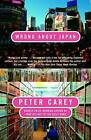 Wrong about Japan by Peter Carey (Paperback / softback)