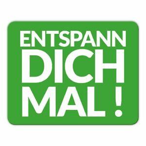 Mousepad Entspann Dich Mal Lustige Spruche Mauspad Fun Ebay