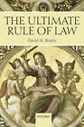 The Ultimate Rule of Law by David M. Beatty (Paperback, 2005)