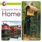 Everyone Has a Home by Nancy Allen (Hardback, 2015)