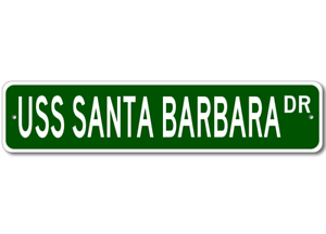 USS-SANTA-BARBARA-AE-28-Ship-Navy-Sailor-Metal-Street-Sign-Aluminum