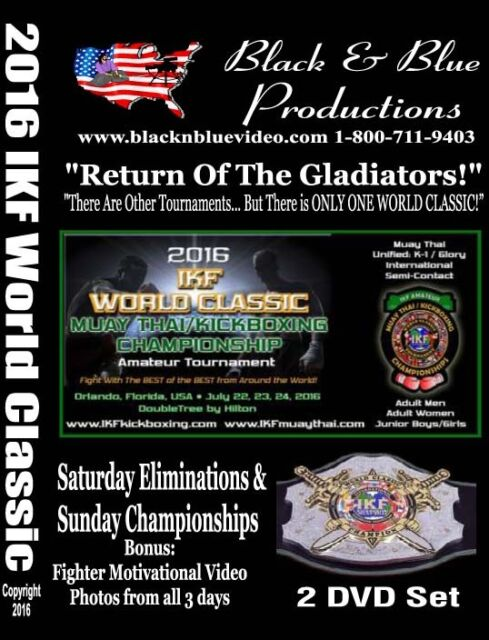 2016 IKF World Classic Muay Thai Kickboxing Tournament Highlights 2 DVD set
