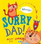 Sorry Dad! by Maxine Lee (Paperback, 2014)