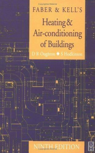 Faber and Kell's Heating and Air Conditioning of Buildings D. R. Oughton