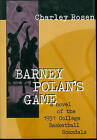Barney Polan's Game by Charley Rosen (Hardback, 1998)