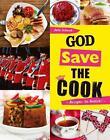 Schwob, J: God save the cook von Julie Schwob (2013, Taschenbuch)