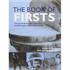The Book of Firsts by Octopus Publishing Group (Hardback, 2005)
