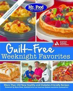 Guilt Free Weeknight Favorites By Food Test Kitchen Staff 2015