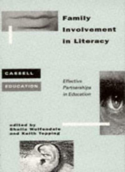 Family Involvement in Literacy: Effective Partnerships in Education (Cassell Ed