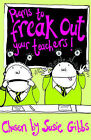 Poems to Freak Out Your Teachers by Susie Gibbs (Paperback, 2003)
