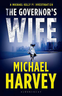 1 of 1 - Harvey, Michael, The Governor's Wife (A Michael Kelly PI Investigation), Very Go