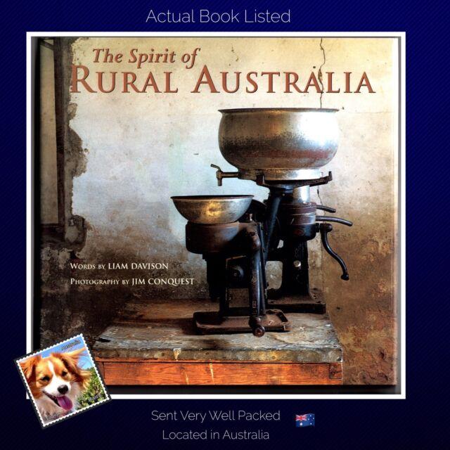 The Spirit of Rural Australia Liam Davison Hardcover 1999  Illustrated VG++
