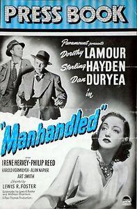 MANHANDLED 1949 Dorothy Lamour, Sterling Hayden, Dan Duryea UK PRESSBOOK |  eBay