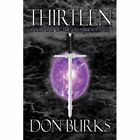 Thirteen-book One of The Crusader's Tale 9781606101599 by Don Burks Paperback