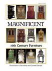 Magnificent 19th Century Furniture: Historicism in Germany and Central Europe by Rainer Haaff (Hardback, 2015)