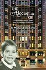 The Algonquin Kid - Adventures Growing Up at New York's Legendary Hotel by Michael Elihu Colby (Paperback / softback, 2015)