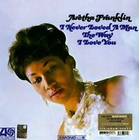 Aretha Franklin - I Never Loved A Man The Way I Love You LP Vinyl RHINO RECORDS
