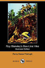 Roy Blakeley's Bee-Line Hike (Illustrated Edition) (Dodo Press) by Percy Keese Fitzhugh (Paperback / softback, 2009)