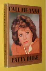 Call Me Anna: The Autobiography of Patty Duke, Duke, Patty