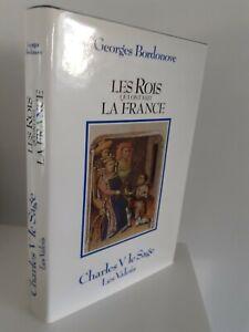 GEORGES BORDONOVE LES ROIS QUI FONT LA FRANCE CHARLES V 1985 + JAQUETTE