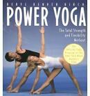 Power Yoga: The Total Strength and Flexibility Workout by Beryl Bender Birch (Paperback, 1995)