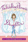 The Wedding Planner's Daughter by Coleen Murtagh Paratore (Paperback / softback)