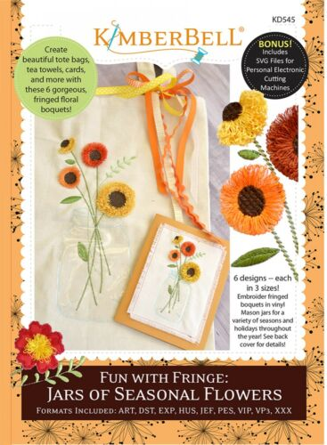 FUN WITH FRINGE From Kimberbell JARS OF FLOWERS MACHINE EMBROIDERY PATTERN CD
