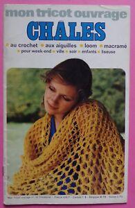 magasin meilleurs vendeurs meilleure vente trouver le travail Détails sur ) catalogue ancien MON TRICOT OUVRAGE n° 10 - 1973 - spécial  châles