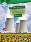 Finding Out about Nuclear Energy by Matt Doeden (Paperback / softback, 2014)