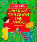 Walking Through The Jungle by Julie Lacome (Paperback, 1998)
