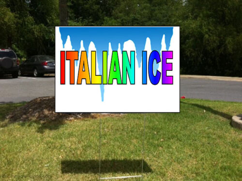 Italian Ice Food And Drink Corrugated Plastic Yard Sign //FREE Stakes