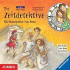 Die Zeitdetektive 06. Die Brandstifter von Rom von Fabian Lenk (2007)