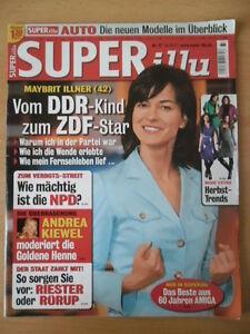 SUPER-ILLU-37-6-9-2007-Maybritt-Illner-Andrea-Kiewel-NPD-Verbot-Ben-Becker