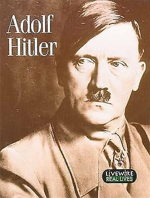 Livewire Real Lives Adolf Hitler (Livewires), Wilson, Mike, Used; Good Book