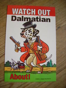 Watch-out-Dalmatian-about-beware-dog-sign-Dalmation