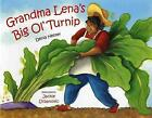 Grandma Lena's Big Ol' Turnip by Denia Lewis Hester (Paperback / softback, 2005)