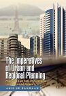 The Imperatives of Urban and Regional Planning: Concepts and Case Studies from the Developing World by Anis Ur Rahmaan (Hardback, 2011)