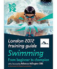 London 2012 Training Guide Swimming by Roger Guttridge (Paperback, 2011)