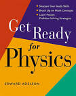 Get Ready for Physics by Edward Adelson (Paperback, 2010)